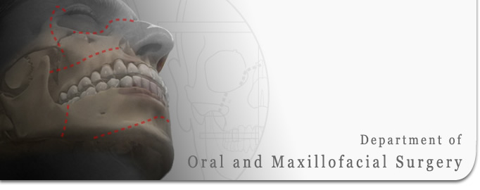 Department of Oral and Maxillofacial Surgery
